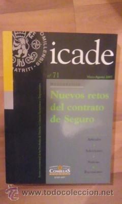 NUEVOS RETOS DEL CONTRATO DE SEGURO. Icade nº71, Mayi-Agosto 2007- Monográfico (Madrid, 2007), usado segunda mano