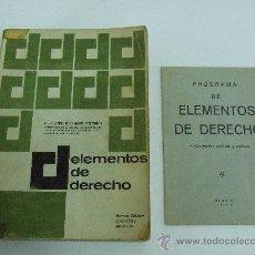 Libros de segunda mano: ELEMENTOS DE DERECHO - 1973 - ALFREDO ROBLES ALVAREZ DE SOTOMAYOR - INCLUYE PROGRAMA DE ESTUDIOS. Lote 30385992