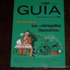 Libros de segunda mano: GUIA INFORMATIVA DE LA COMISION NACIONAL DE MERCADO DE VALORES. LOS CHIRINGUITOS FINANCIEROS. CNMV.. Lote 30742729