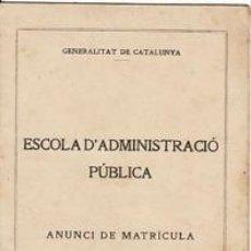 Libros de segunda mano: 2 EXEMPLARS GENERALITAT CATALUNYA.1934 I 1935.ESCOLA ADMINISTRACIÓ PÚBLICA. Lote 30780468