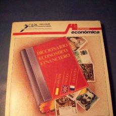 Libros de segunda mano: DICCIONARIO ECONÓMICO FINANCIERO. Lote 30931581