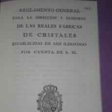 Libros de segunda mano: REGLAMENTO GENERAL PARA LA DIRECCIÓN Y GOBIERNO DE LAS REALES FÁBRICAS DE CRISTALES.... Lote 31273445