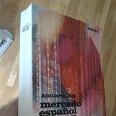 Libros de segunda mano: ANUARIO DEL MERCADO ESPAÑOL 1967. Lote 31823985