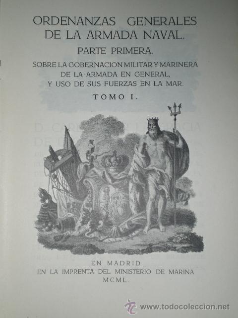 ORDENANZAS GENERALES DE LA ARMADA NAVAL.ORDENANZAS GENERALES DE LA ARMADA NAVAL.PARTE PRIMERA (1950) (Libros de Segunda Mano - Ciencias, Manuales y Oficios - Derecho, Economía y Comercio)