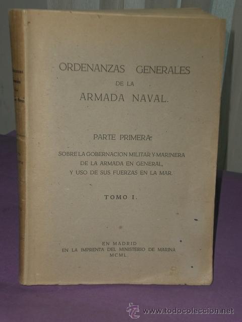 Libros de segunda mano: ORDENANZAS GENERALES DE LA ARMADA NAVAL.ORDENANZAS GENERALES DE LA ARMADA NAVAL.Parte primera (1950) - Foto 2 - 31977598
