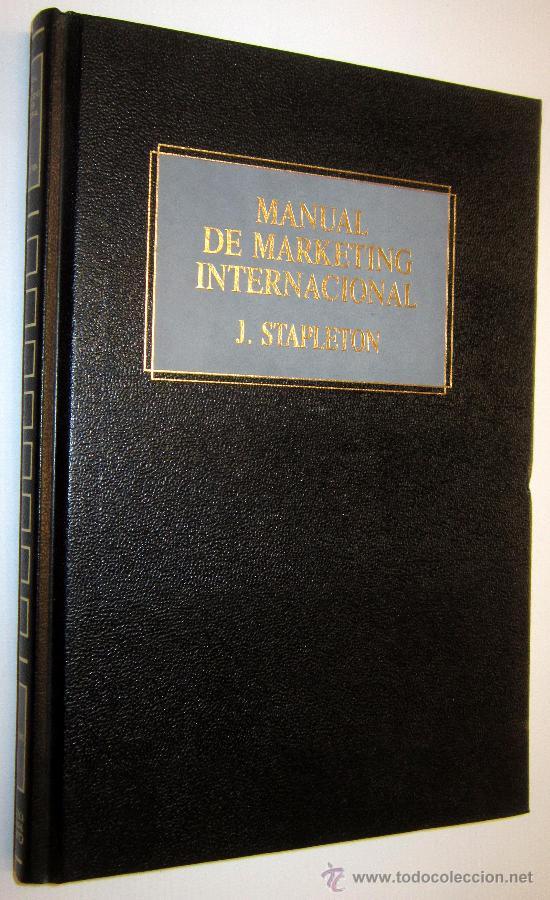 MANUAL DE MARKETING INTERNACIONAL - J. STAPLETON (Libros de Segunda Mano - Ciencias, Manuales y Oficios - Derecho, Economía y Comercio)