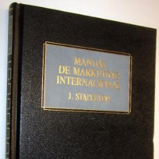 Libros de segunda mano: MANUAL DE MARKETING INTERNACIONAL - J. STAPLETON. Lote 32128502