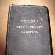 Libros de segunda mano: LEYES CIVILES DE ESPAÑA - MEDINA Y MARAÑON - INSTITUTO EDITORIAL REUS - AÑO : 1.943. Lote 32373395