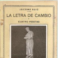 Libros de segunda mano: LA LETRA DE CAMBIO /// JÁCOME RUIZ. Lote 32459974