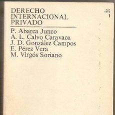 Libros de segunda mano: DERECHO INTERNACIONAL PRIVADO. Lote 33129158