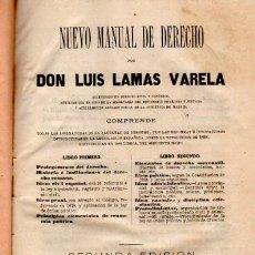 Libros de segunda mano: NUEVO MANUAL DE DERECHO, DON LUIS LAMAS VARELA, 2 LIBROS, MADRID 1973. Lote 33889733