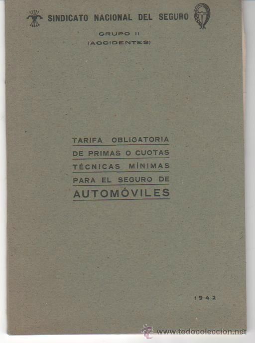 TARIFAS DEL SINDICATO NACIONAL DEL SEGURO DEL AUTOMÓVIL. 1942. ED. HERALMI. MADRID (Libros de Segunda Mano - Ciencias, Manuales y Oficios - Derecho, Economía y Comercio)