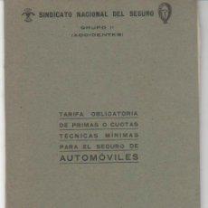 Libros de segunda mano: TARIFAS DEL SINDICATO NACIONAL DEL SEGURO DEL AUTOMÓVIL. 1942. ED. HERALMI. MADRID. Lote 34195154