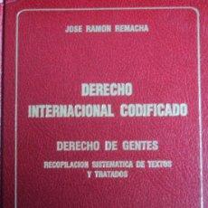 Livros em segunda mão: DERECHO INTERNACIONAL CODIFICADO - JOSE RAMÓN REMACHA - ARANZADI - 1984. Lote 34137350