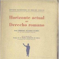 Libros de segunda mano: HORIZONTE ACTUAL DEL DERECHO ROMANO (ÁLVAREZ SUÁREZ) - 1944 - SIN USAR JAMÁS.. Lote 34165241