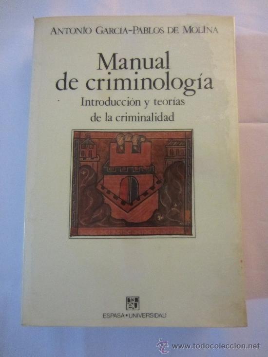 Manual de criminolog a introducci n y teor as comprar libros de derecho econom a y comercio - Libreria segunda mano online ...