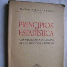 Libros de segunda mano: PRINCIPIOS DE ESTADÍSTICA. BERLANGA BARBA, MANUEL. 1947. Lote 34547788
