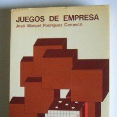 Libros de segunda mano: JUEGOS DE EMPRESA - JOSE MANUEL RODRIGUEZ CARRASCO - EDICIONES ESIC. 1975. Lote 34638869