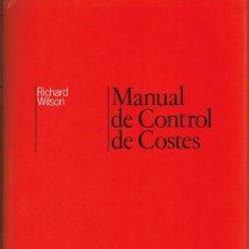 Libros de segunda mano: MANUAL DE CONTROL DE COSTES - R.M.S. WILSON - 1988 - DEUSTO. Lote 34671133