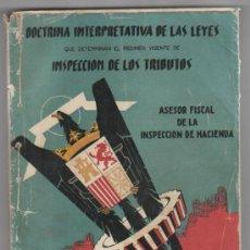 Libros de segunda mano: IMPUESTO INDUSTRIAL ( LICENCIA FISCAL ). ASESOR FISCAL DE LA INSPECCIÓN DE HACIENDA. MADRID 1962.. Lote 35392327