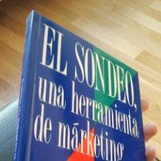 Libros de segunda mano: EL SONDEO. UNA HERRAMIENTA DE MARKETING. EDICIONES DEUSTO. . Lote 35507152
