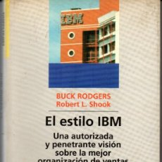 Libros de segunda mano: EL ESTILO IBM - BIBLIOTECA DEUSTO DE EMPRESAS Y EMPRESARIOS. Lote 35492587