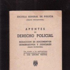 Libros de segunda mano - APUNTES DE DERECHO POLICIAL, MADRID 1943 / PROFESOR: JOSE SANCHEZ PASCUAL - 35492624