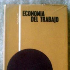Libros de segunda mano: ECONOMÍA DEL TRABAJO;PHELPS BROWN;AGUILAR 1967. Lote 35720354