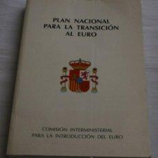 Libros de segunda mano: LIBRO - PLAN NACIONAL PARA LA TRANSICION AL EURO . Lote 35755949