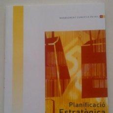 Libros de segunda mano: PLANIFICACIÓ ESTRATÈGICA A L'EMPRESA DE RETAIL (2008)PLANIFICACIÓ ESTRA. EN CATALÁN / CATALÀ. NUEVO!. Lote 35814803