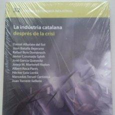 Libros de segunda mano: LA INDÚSTRIA CATALANA DESPRÉS DE LA CRISI (PAPERS D'ECONOMIA INDUSTRIAL NÚM. 32) 2011. NUEVO!. Lote 35814942