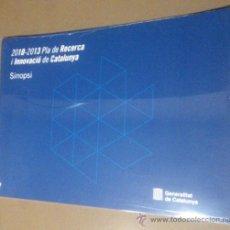 Libros de segunda mano: PLA DE RECERCA I INNOVACIÓ DE CATALUNYA (2010-2013) SINOPSI. ED. GENERALITAT. PRECINTADO!. Lote 35883872