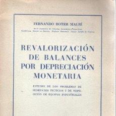 Libros de segunda mano: LIBRO DE FERNANDO BOTER - REVALORIZACIÓN BALANCES POR DEPRECIACIÓN MONETARIA - 1959. Lote 36258765