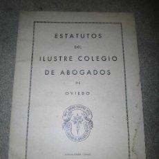 Libros de segunda mano: ESTATUTOS DEL ILUSTRE COLEGIO DE ABOGADOS DE OVIEDO . Lote 36279894