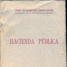 Libros de segunda mano - Hacienda Publica. José Alvarez Cienfuegos. 1947 - 36292728