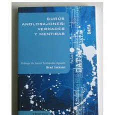 Libros de segunda mano - GURÚS ANGLOSAJONES: VERDADES Y MENTIRAS, por Brad Jackson. - 36558110