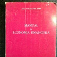 Libros de segunda mano: MANUAL DE ECONOMÍA FINANCIERA. . Lote 36563837
