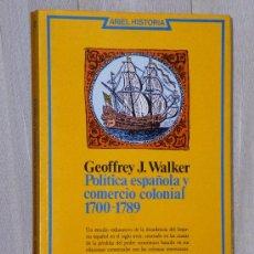 Libros de segunda mano: POLÍTICA ESPAÑOLA Y COMERCIO COLONIAL 1700- 1789.. Lote 36639682