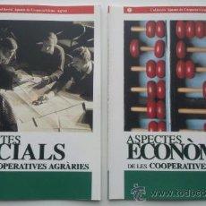 Libros de segunda mano: ASPECTES SOCIALS DE LES COOPERATIVES AGRÀRIES (OBRA EN 2 VOLÚMENES) 1996. RAREZA!!. Lote 37423018