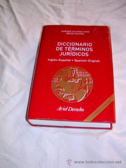 DICCIONARIO DE TÉRMINOS JURÍDICOS · INGLÉS-ESPAÑOL · SPANISH-ENGLISH · DERECHO (Libros de Segunda Mano - Ciencias, Manuales y Oficios - Derecho, Economía y Comercio)