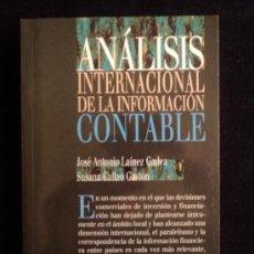Libros de segunda mano: ANALISIS INTERNACIONAL CONTABLE LAINEZ GADEA Y CALLAO GASTON. PIRAMIDE. 1998 415 PAG. Lote 37865270