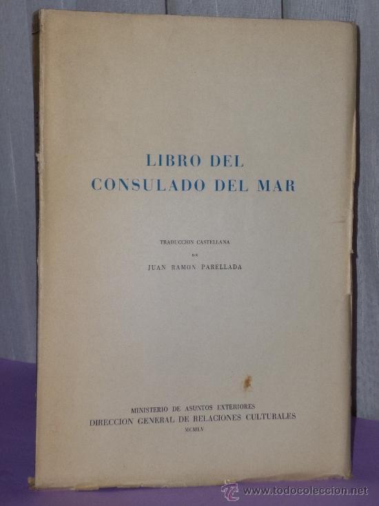 LIBRO DEL CONSULADO DEL MAR (Libros de Segunda Mano - Ciencias, Manuales y Oficios - Derecho, Economía y Comercio)