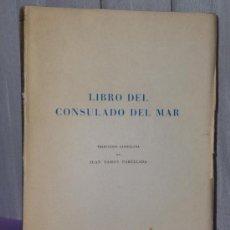 Libros de segunda mano: LIBRO DEL CONSULADO DEL MAR. Lote 37373902