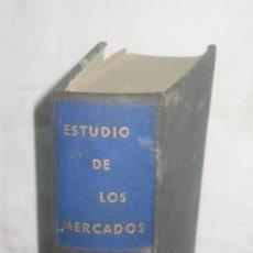 Libros de segunda mano: ESTUDIO DE LOS MERCADOS. EDI. OMEGA 1961. Lote 37577513