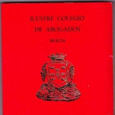Libros de segunda mano: ILUSTRE COLEGIO DE ABOGADOS MURCIA GUIA OFICIAL 1985. Lote 37673888
