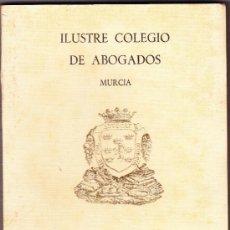Libros de segunda mano: ILUSTRE COLEGIO DE ABOGADOS MURCIA GUIA OFICIAL 1982. Lote 37673937