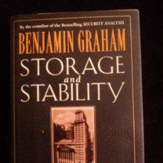 Libros de segunda mano: STORAGE AND STABILITY. BENJAMIN GRAJAM. 1988 289 PAG. Lote 39116361