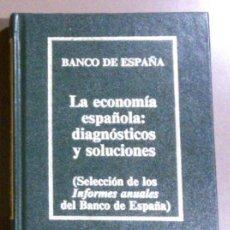 Libros de segunda mano: LA ECONOMIA ESPAÑOLA: DIAGNÓSTICOS Y SOLUCIONES (BANCO DE ESPAÑA) ORBIS (1985) BIBLIOTECA ECONOMÍA. Lote 37954950