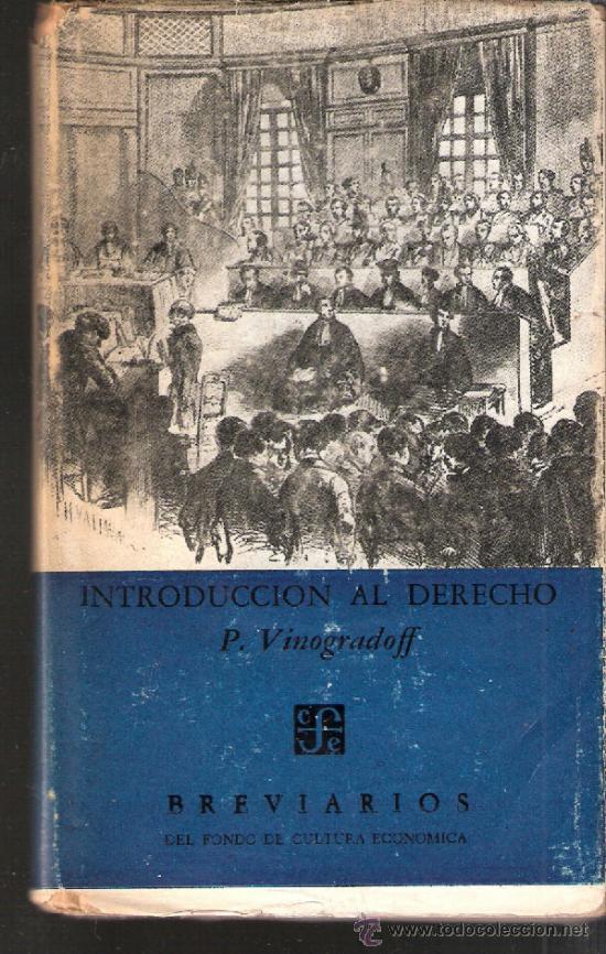 BREVIARIOS. INTRODUCCION AL DERECHO. P. VINOGRADOFF.FONDO DE CULTURA ECONOMICA.1ª ED. 1952 (Libros de Segunda Mano - Ciencias, Manuales y Oficios - Derecho, Economía y Comercio)