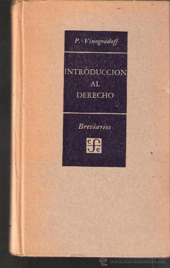 Libros de segunda mano: Breviarios. Introduccion al Derecho. P. Vinogradoff.Fondo de Cultura economica.1ª ed. 1952 - Foto 2 - 38497450